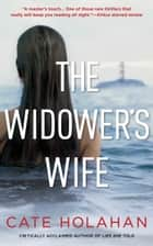 The Widower's Wife - A Novel ebook by