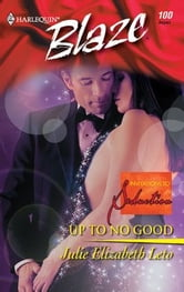 Up to No Good ebook by Julie Leto