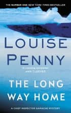 The Long Way Home 電子書 by Louise Penny