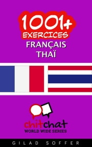 1001+ exercices Français - Thaïlandais ebook by Kobo.Web.Store.Products.Fields.ContributorFieldViewModel