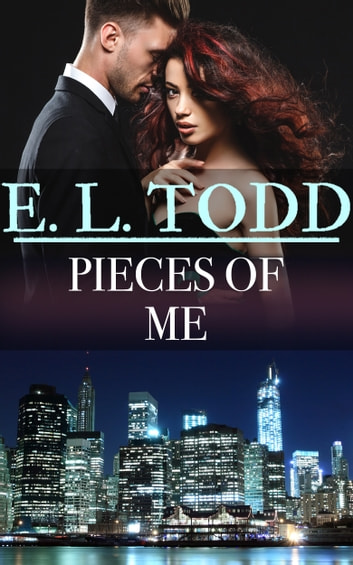 Pieces of Me (Forever and Ever #41) ebook by E. L. Todd