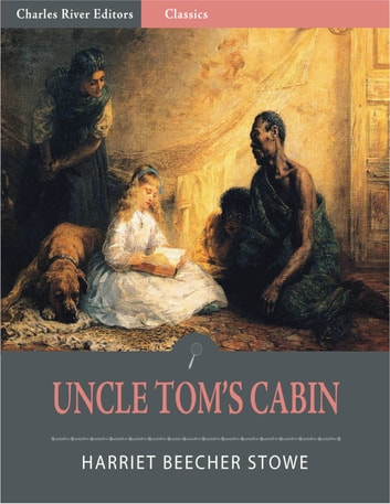 slavery and the exposure of the injustice in uncle toms cabin by harriet beecher stowe and the narra