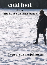 Cold Foot: A Short Story ebook by Laura Susan Johnson