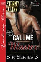 Call Me Master ebook by