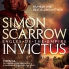 Invictus (Eagles of the Empire 15) audiobook by Simon Scarrow