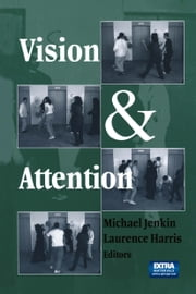 Vision and Attention ebook by