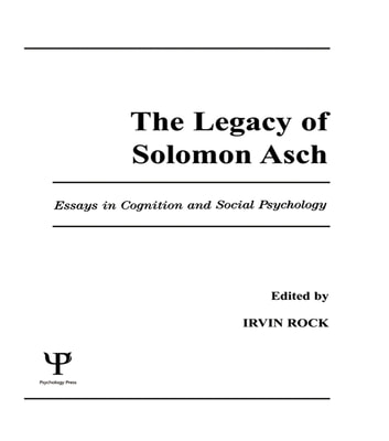 The legacy of solomon asch ebook di 9781317784579 rakuten kobo the legacy of solomon asch essays in cognition and social psychology ebook by fandeluxe Images