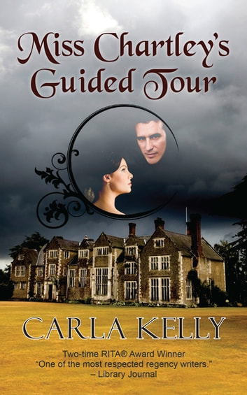 Miss Chartley's Guided Tour ebook by Carla Kelly