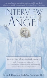 Interview with an Angel ebook by Stevan J. Thayer