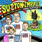Sutton Impact ebook by Ward Sutton