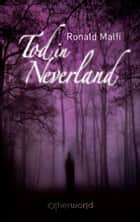 Tod in Neverland ebook by Ronald Malfi