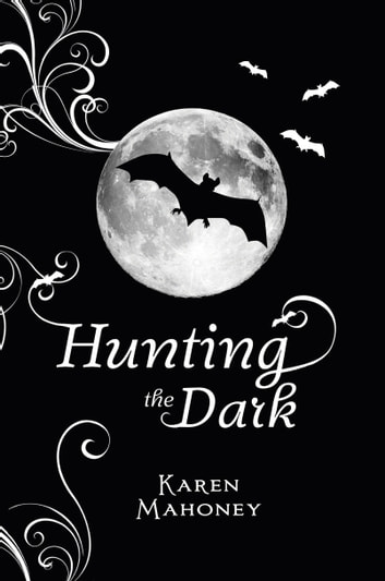 Hunting the Dark ebook by Karen Mahoney