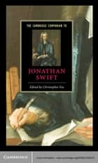 The Cambridge Companion to Jonathan Swift ebook by Christopher Fox