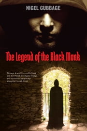 The Legend of the Black Monk ebook by Nigel Cubbage