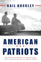 American Patriots ebook by Gail Lumet Buckley