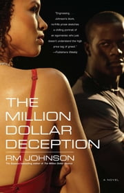 The Million Dollar Deception - A Novel ebook by RM Johnson