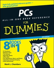 PCs All-in-One Desk Reference For Dummies ebook by Mark L. Chambers