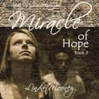 Miracle of Hope audiobook by