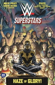 WWE Superstars #2: Haze of Glory ebook by Mick Foley,Puste