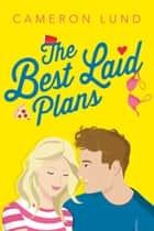 The Best Laid Plans ebook by