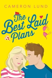 The Best Laid Plans ebook by Cameron Lund