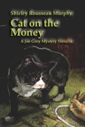 Cat on the Money ebook by Shirley Rousseau Murphy