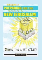 Carol l nilsson ebook and audiobook search results rakuten kobo preparing for the new jerusalem seeing the light at last ebook by carol l fandeluxe Document