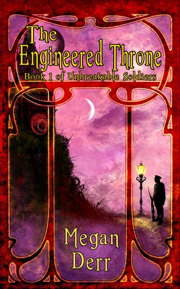The Engineered Throne ebook by Megan Derr