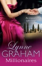 The Lynne Graham Collection - Millionaires - 3 Book Box Set 電子書 by Lynne Graham