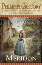 Meridon ebook by Philippa Gregory