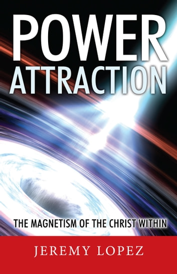 Power Attraction! ebook by Jeremy Lopez