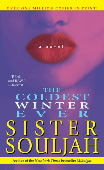 The coldest winter ever ebook von sister souljah 9781439119976 the coldest winter ever ebook by sister souljah fandeluxe Image collections
