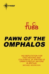 Pawn of the Omphalos ebook by E.C. Tubb