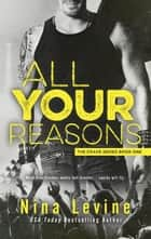 All Your Reasons ebook by Nina Levine