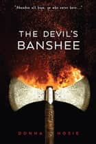 The Devil's Banshee eBook by Donna Hosie