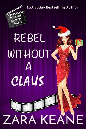 Rebel Without a Claus ebook by Zara Keane