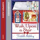 Wish Upon a Star audiobook by Trisha Ashley