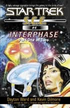Interphase Book 1 ebook by Dayton Ward,Kevin Dilmore