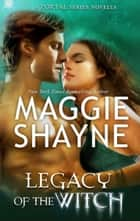 Legacy of the Witch ebook by Maggie Shayne
