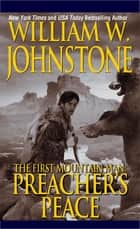Preacher's Peace eBook by William W. Johnstone