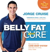 The Belly Fat Cure ebook by Jorge Cruise