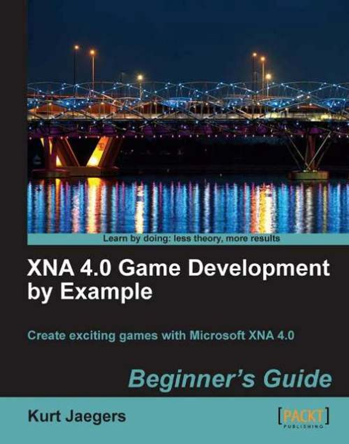 XNA 4.0 Game Development by Example: Beginner's Guide eBook by Kurt Jaegers  - 9781849690676 | Rakuten Kobo