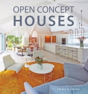 Open Concept Houses ebook by Francesc Zamora