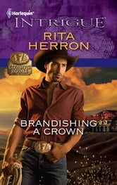 Brandishing a Crown ebook by Rita Herron