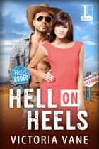 Hell On Heels ebook by Victoria Vane
