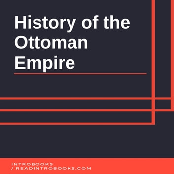 History of the Ottoman Empire audiobook by Introbooks Team