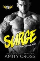 Surge (#7 The Beat and The Pulse) ebook by Amity Cross