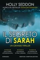 Il segreto di Sarah ebook by Holly Seddon