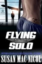 Flying Solo ebook by Susan Mac Nicol