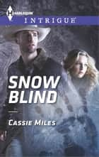 Snow Blind ekitaplar by Cassie Miles